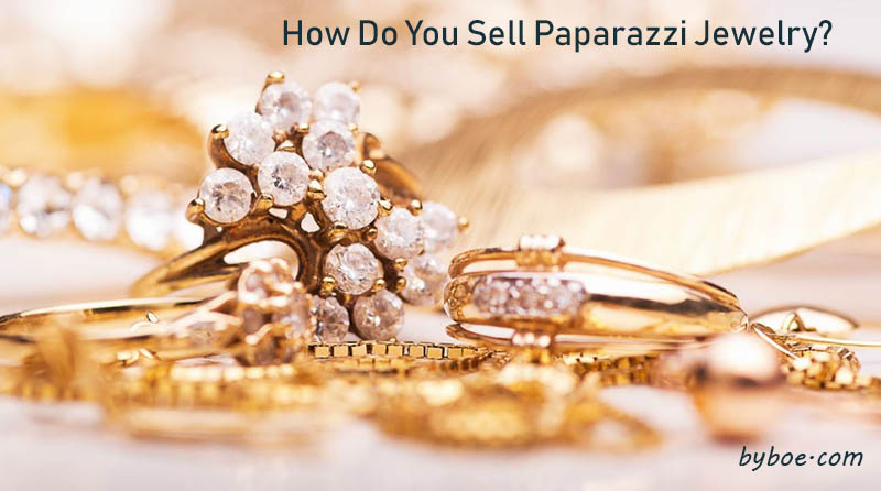 How Do You Sell Paparazzi Jewelry