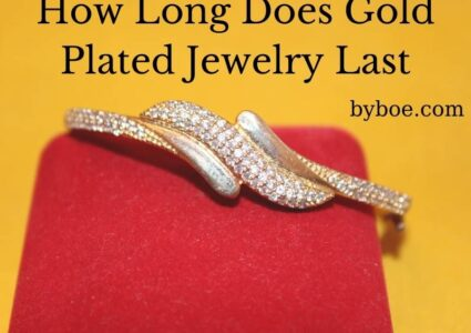 How Long Does Gold Plated Jewelry Last? 2021 Best Answers