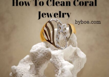 How To Clean Coral Jewelry 2021 Top Full Reviews