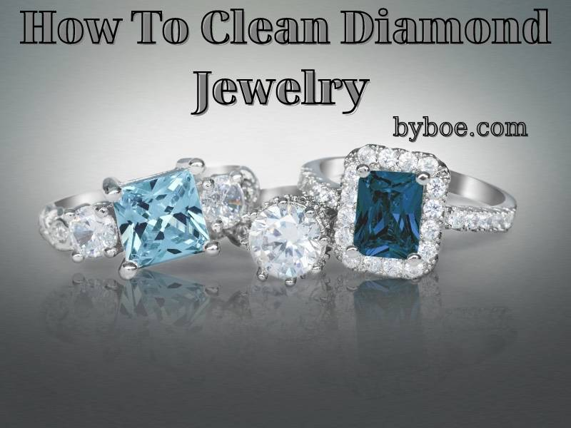 How To Clean Diamond Jewelry 2021: The Complete Guide