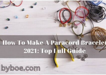 How To Make A Paracord Bracelet 2021 Top Full Guide