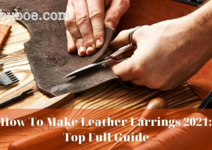 How To Make Leather Earrings 2021 Top Full Guide