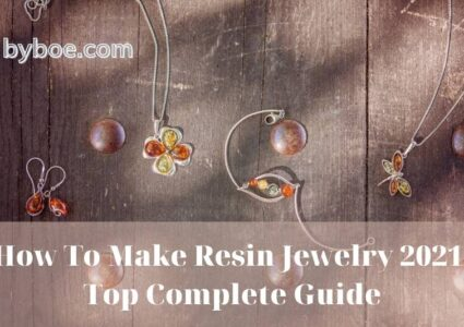 How To Make Resin Jewelry 2021 Top Complete Guide
