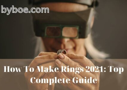 How To Make Rings 2021 Top Complete Guide